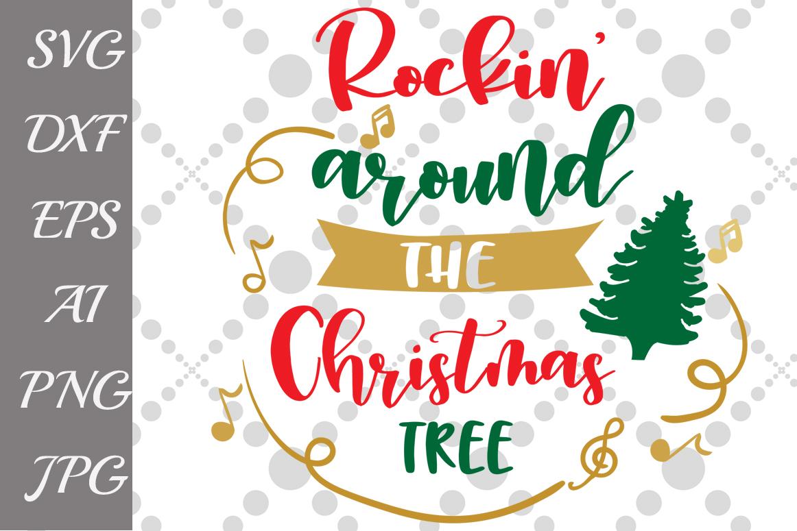 Rockin Around the Christmas Tree Svg example image 1