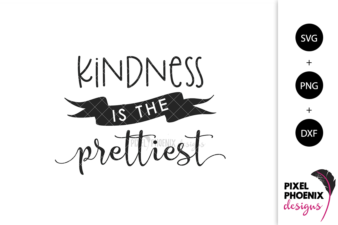 Kindness is the Prettiest SVG example image 1