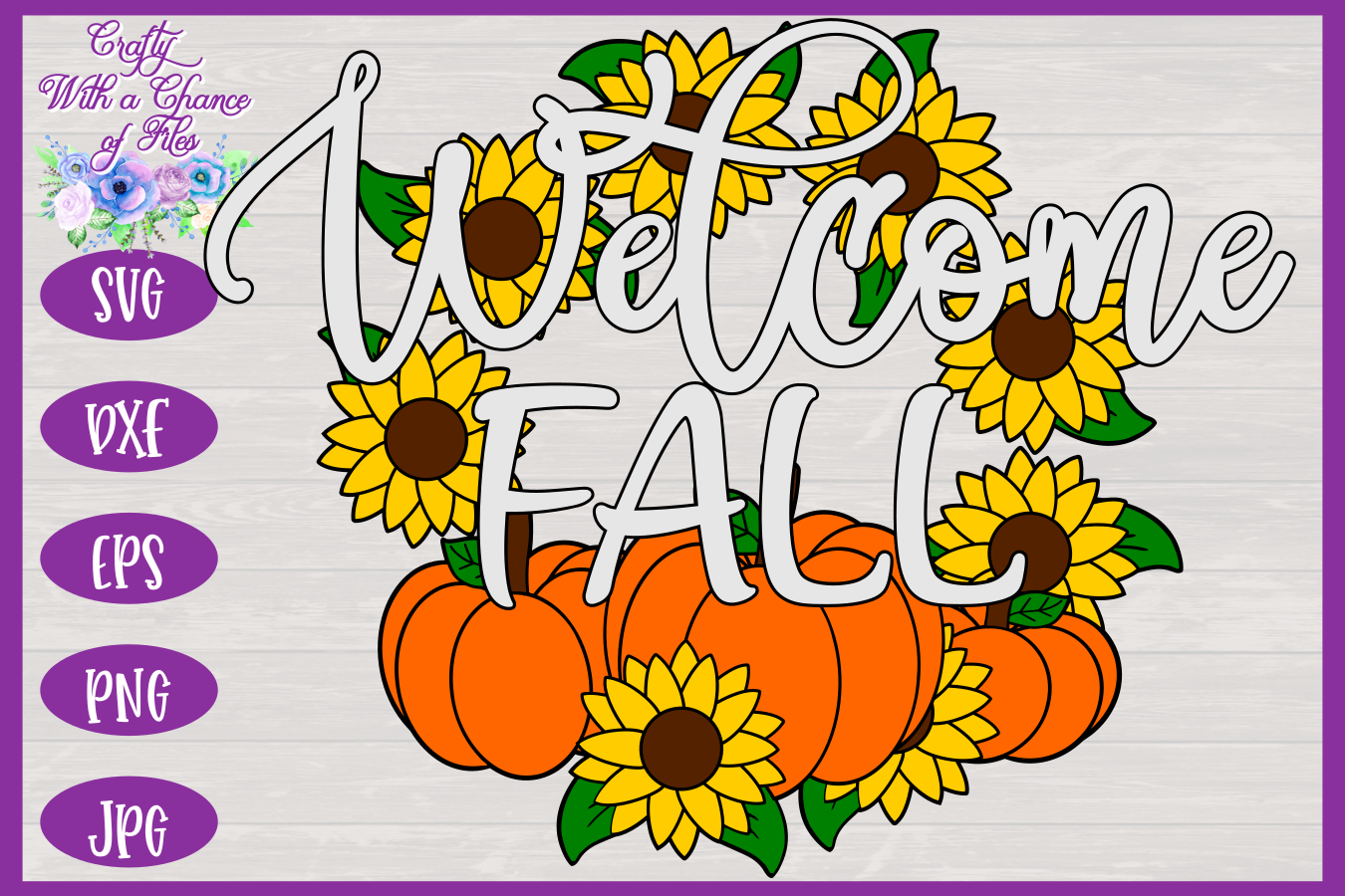 Welcome Fall SVG | Autumn SVG | Sunflowers SVG | Pumpkin SVG example image 3