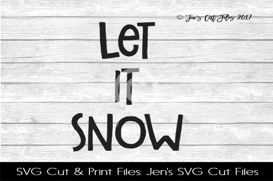 Let It Snow SVG Cut File example image 1