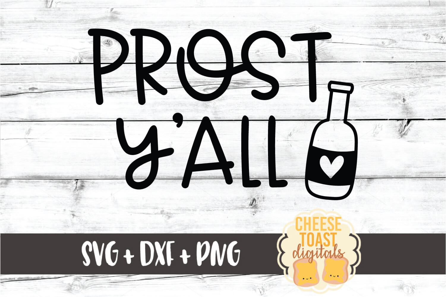 Prost Y'all - Oktoberfest Beer SVG PNG DXF Cut Files example image 2