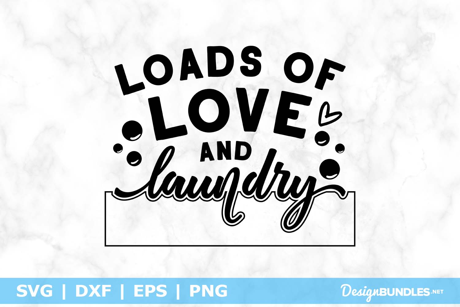 Loads Of Love And Laundry SVG File example image 1