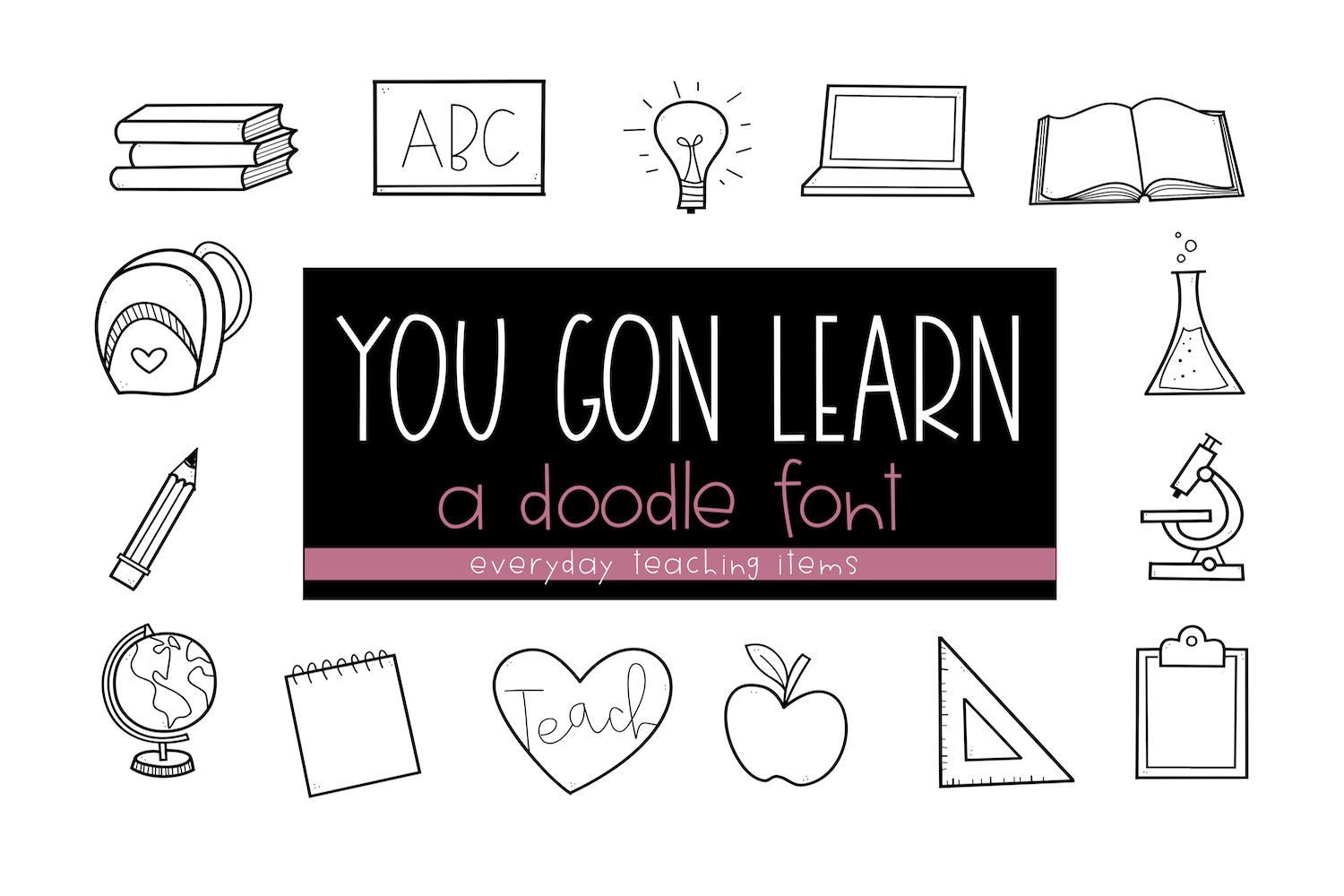 You Gon Learn - A Teaching/School Doodles Font example image 1