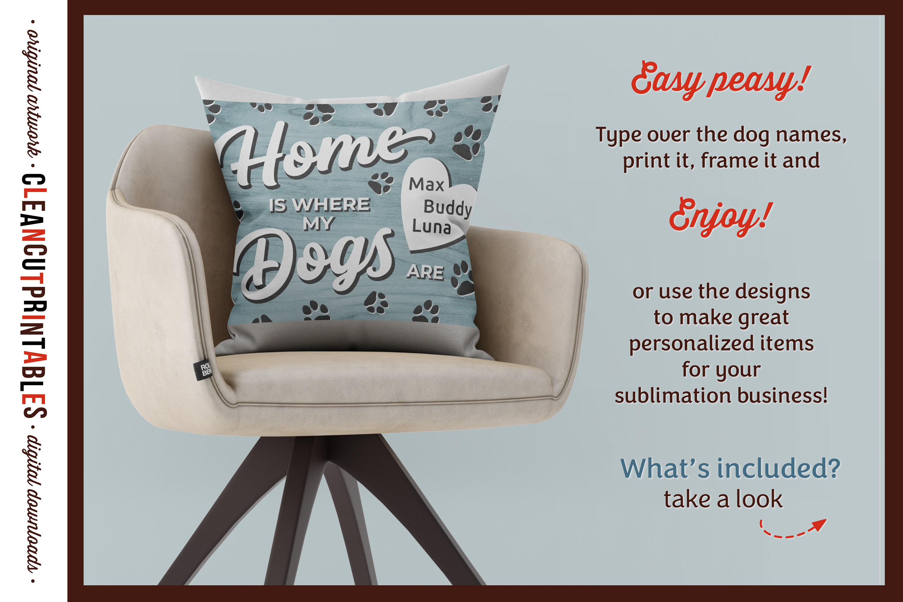 HOME WHERE MY DOGS ARE Printable Editable Photoshop TEMPLATE example image 2