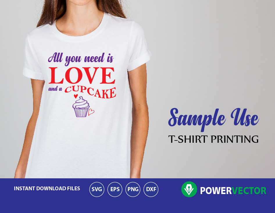 Download SVG All You Need is Love and a Cupcake. Cupcake Svg, dxf ...