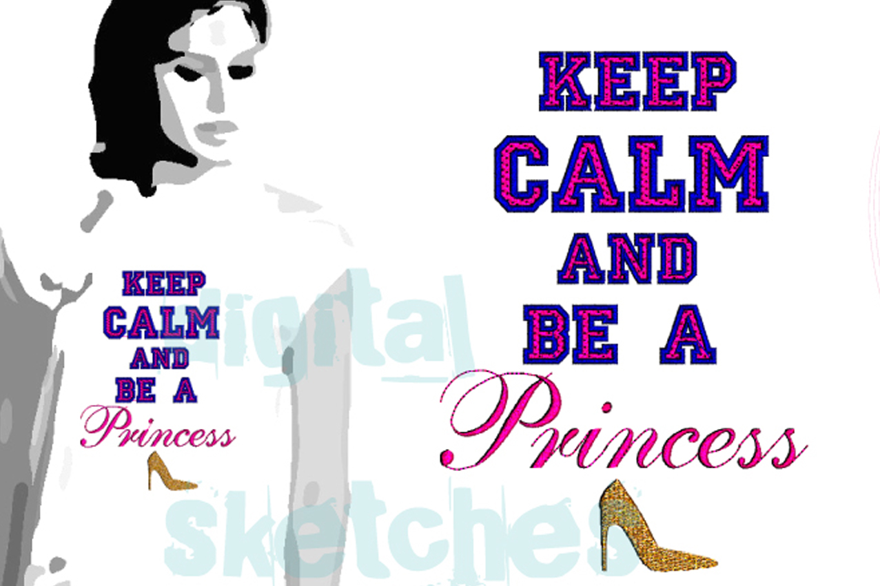 Princess Saying Quote Keep Calm And Be A Princess Machine example image 1