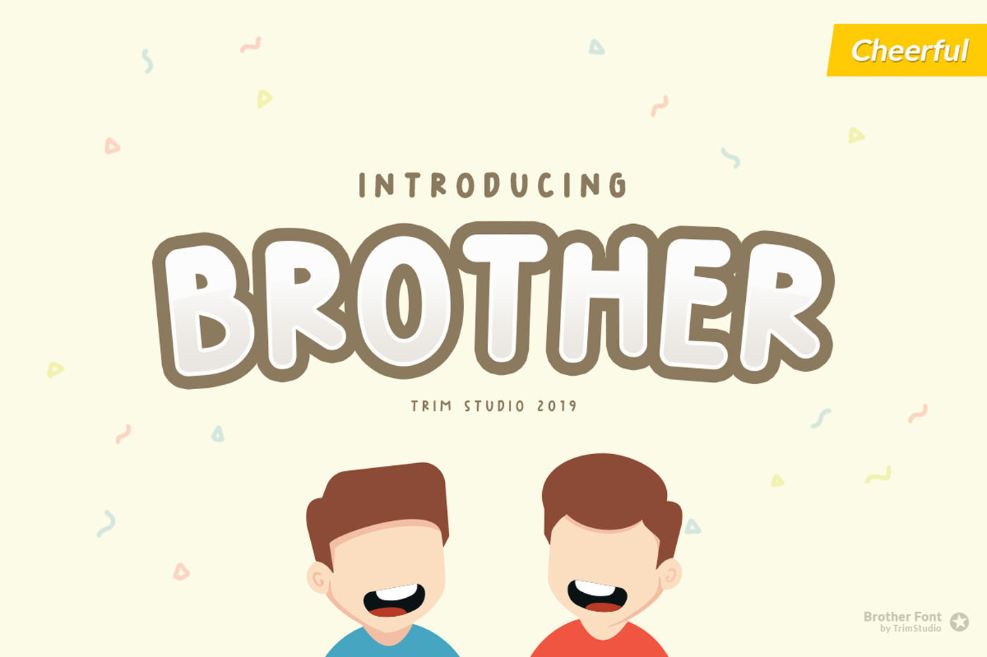 Brother - Happy Fun Font example image 1