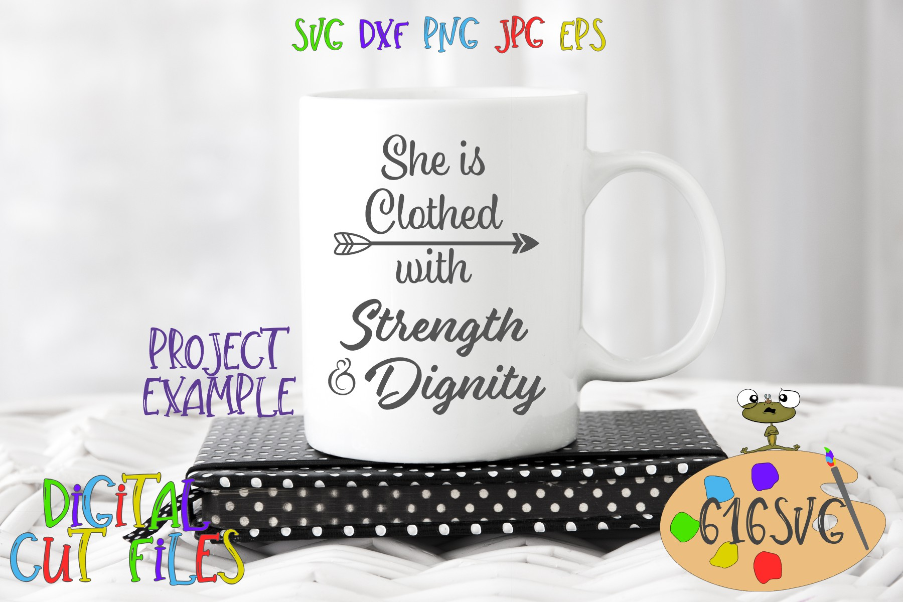 She is Clothed with Strength and Dignity SVG example image 1