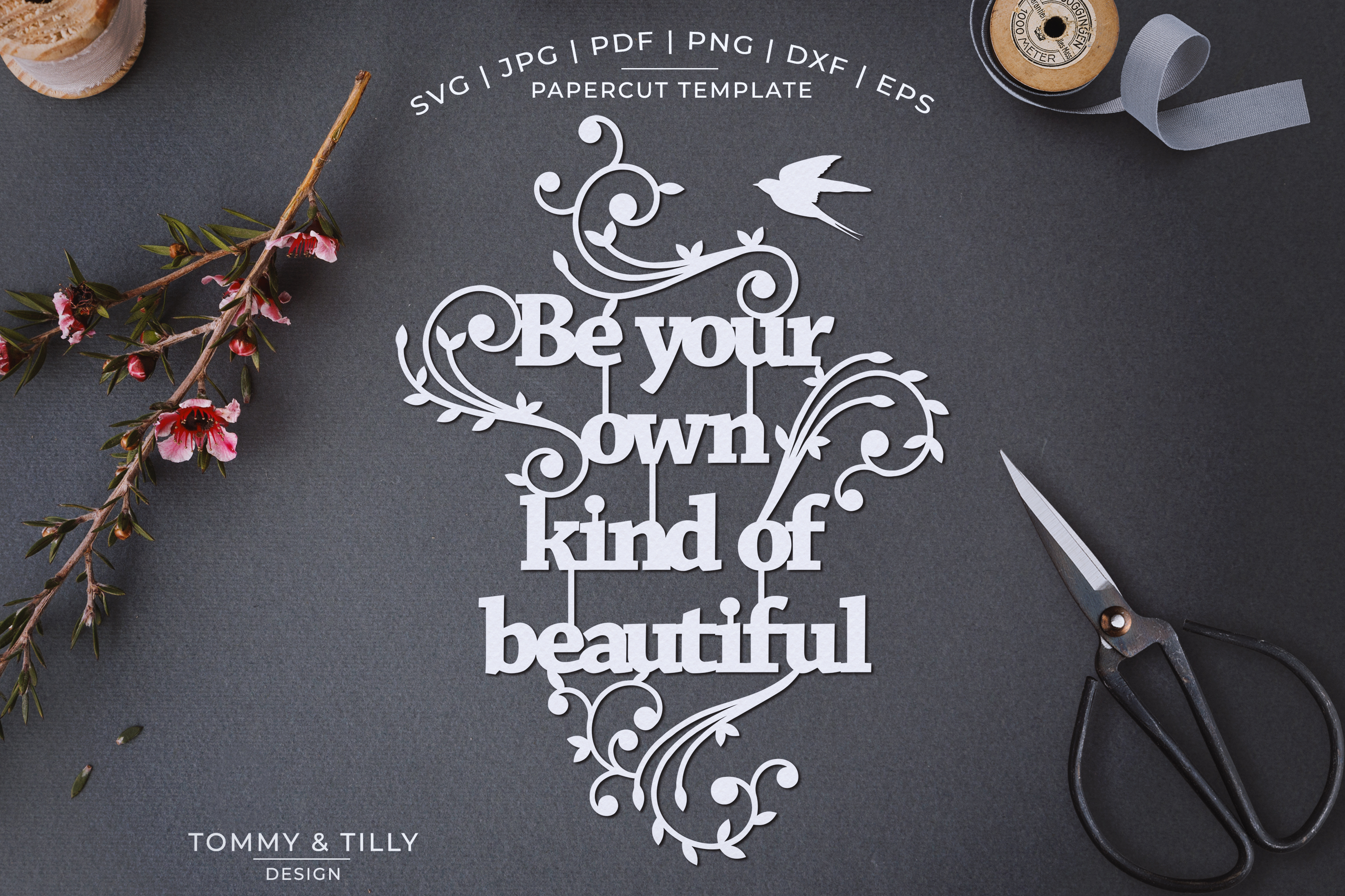 Be your own kind of beautiful - Papercut SVG EPS DXF PNG PDF example image 1