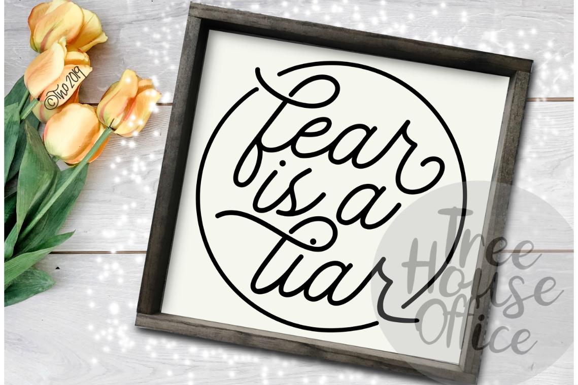 Fear is a Liar Encouragement Motivational Faith Over Fear example image 1