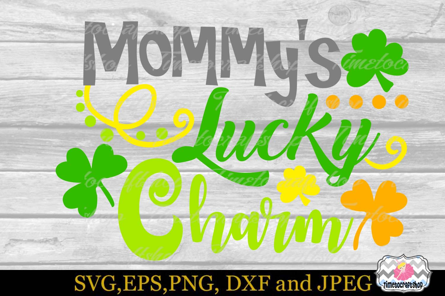 SVG, Dxf, Eps & Png St Patrick's Mommy's Lucky Charm example image 2