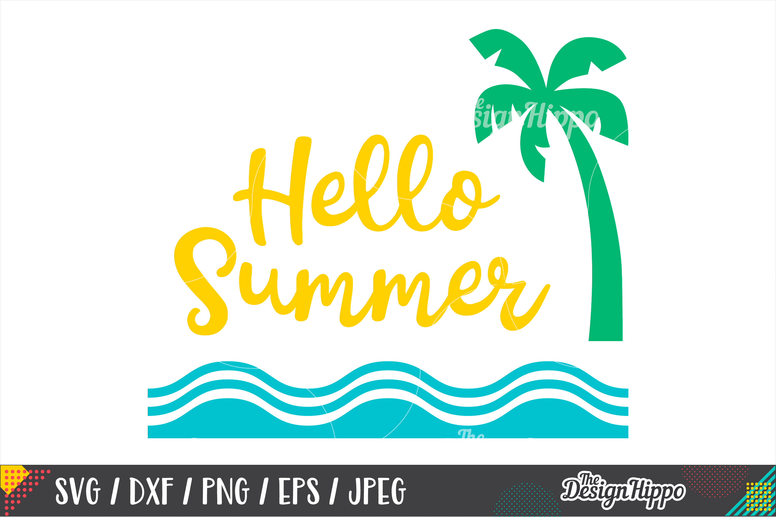 Summer SVG, Hello Summer, Palm Tree, Waves, SVG PNG DXF File example image 1