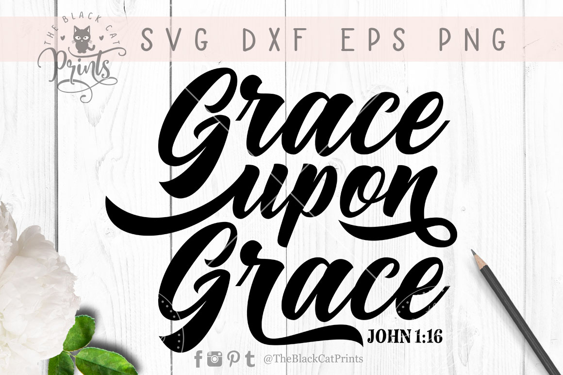 Grace upon Grace SVG DXF PNG EPS example image 5