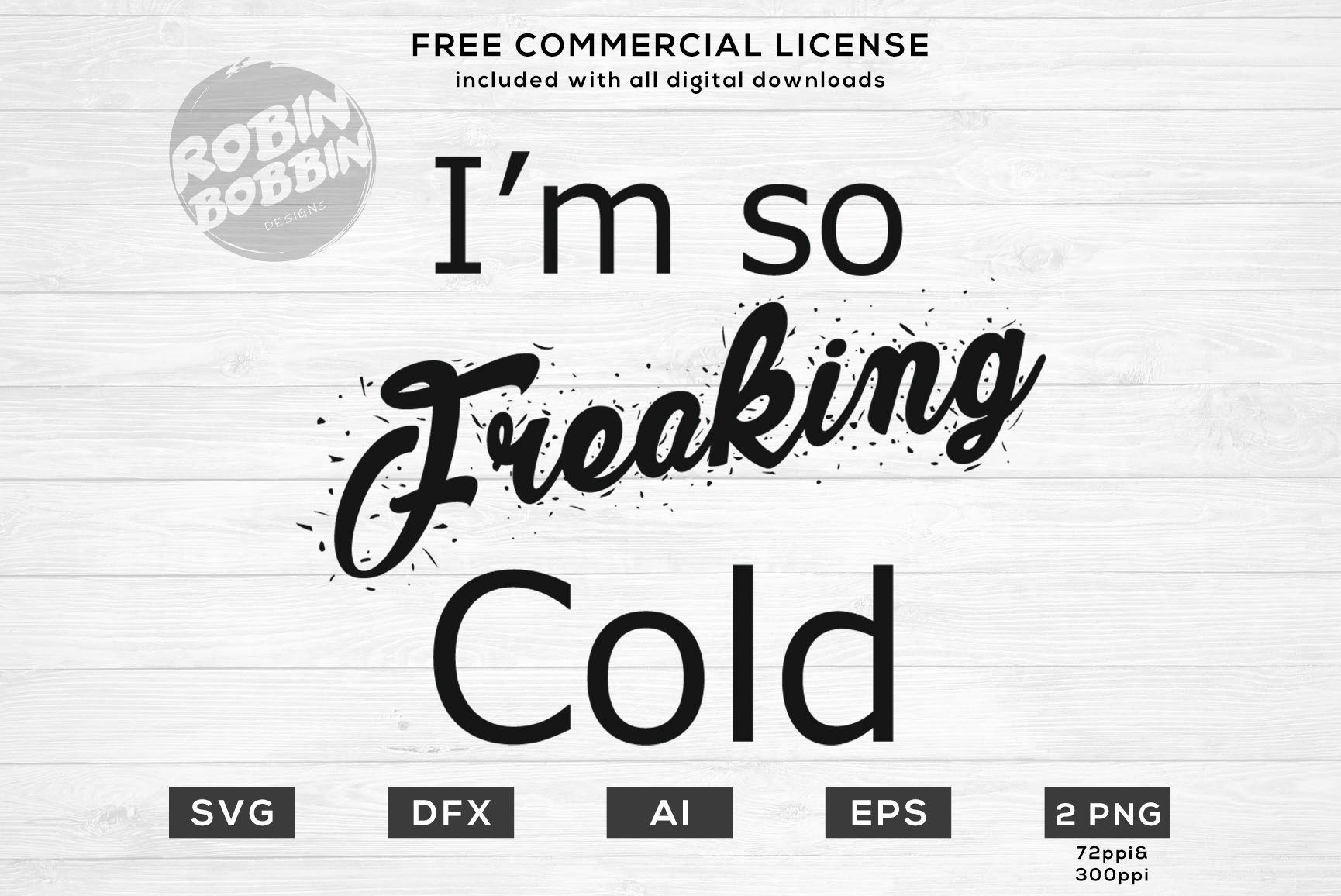 I'm so Freaking Cold Design for T-Shirt, Hoodies, Mugs example image 1