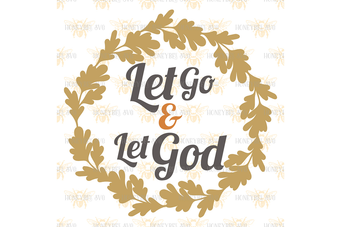 Let Go and Let God example image 2