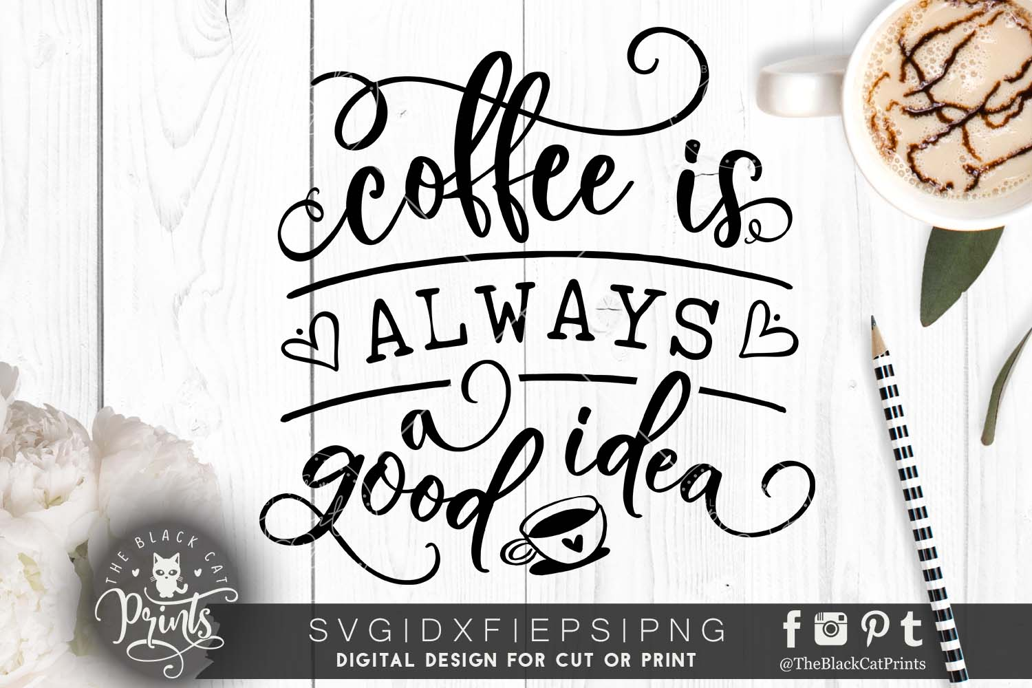 Coffee is always a good idea SVG DXF PNG EPS example image 1