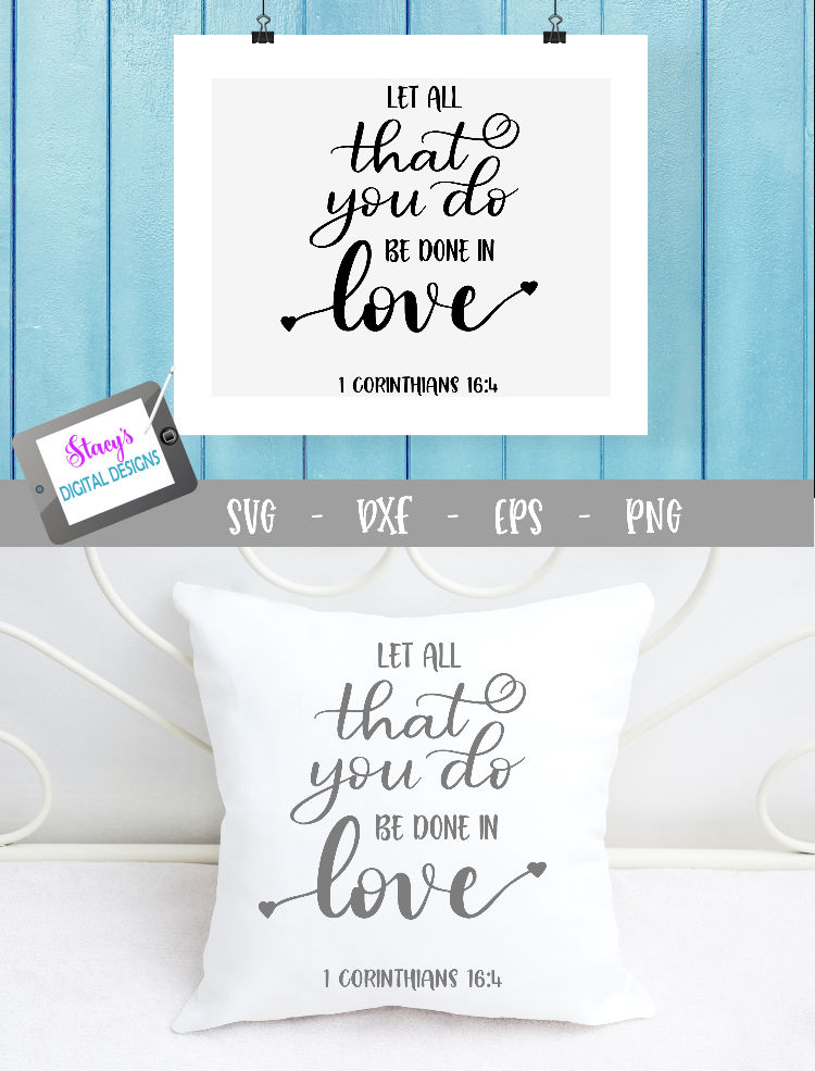 Let all that you do be done in love SVG example image 5