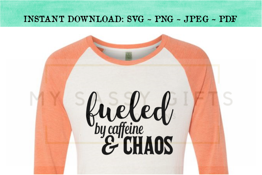 Fueled By Caffeine And Chaos For Funny Mom or Teacher SVG example image 3
