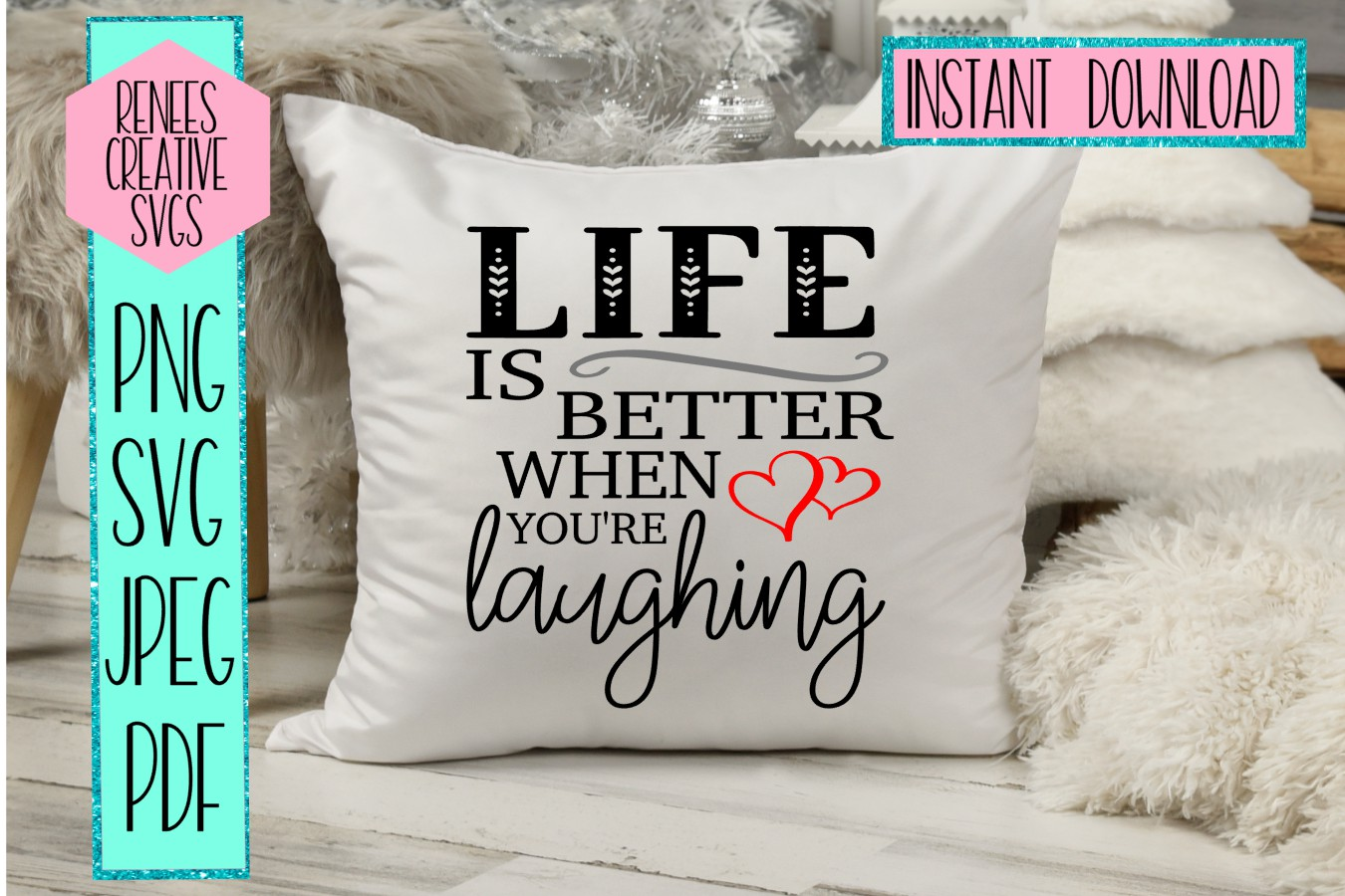 Life is better when you're laughing | Quote | SVG File example image 2