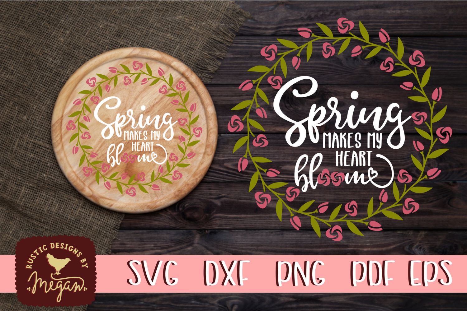 Spring Makes My Heart Bloom SVG EPS DXF Cut file example image 1
