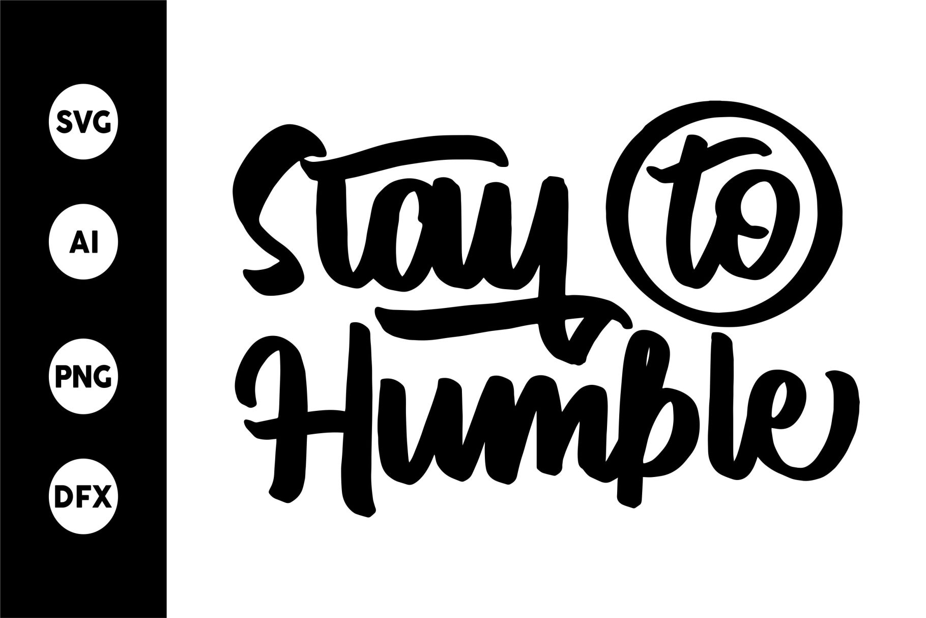 SVG - Stay To Humble example image 1