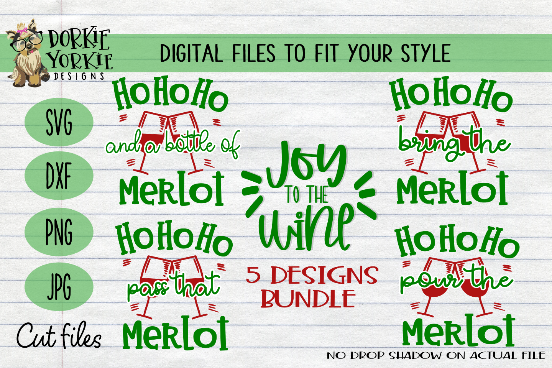 BUNDLE Joy to the wine, Merlot Christmas, WIne Xmas - SVG example image 1