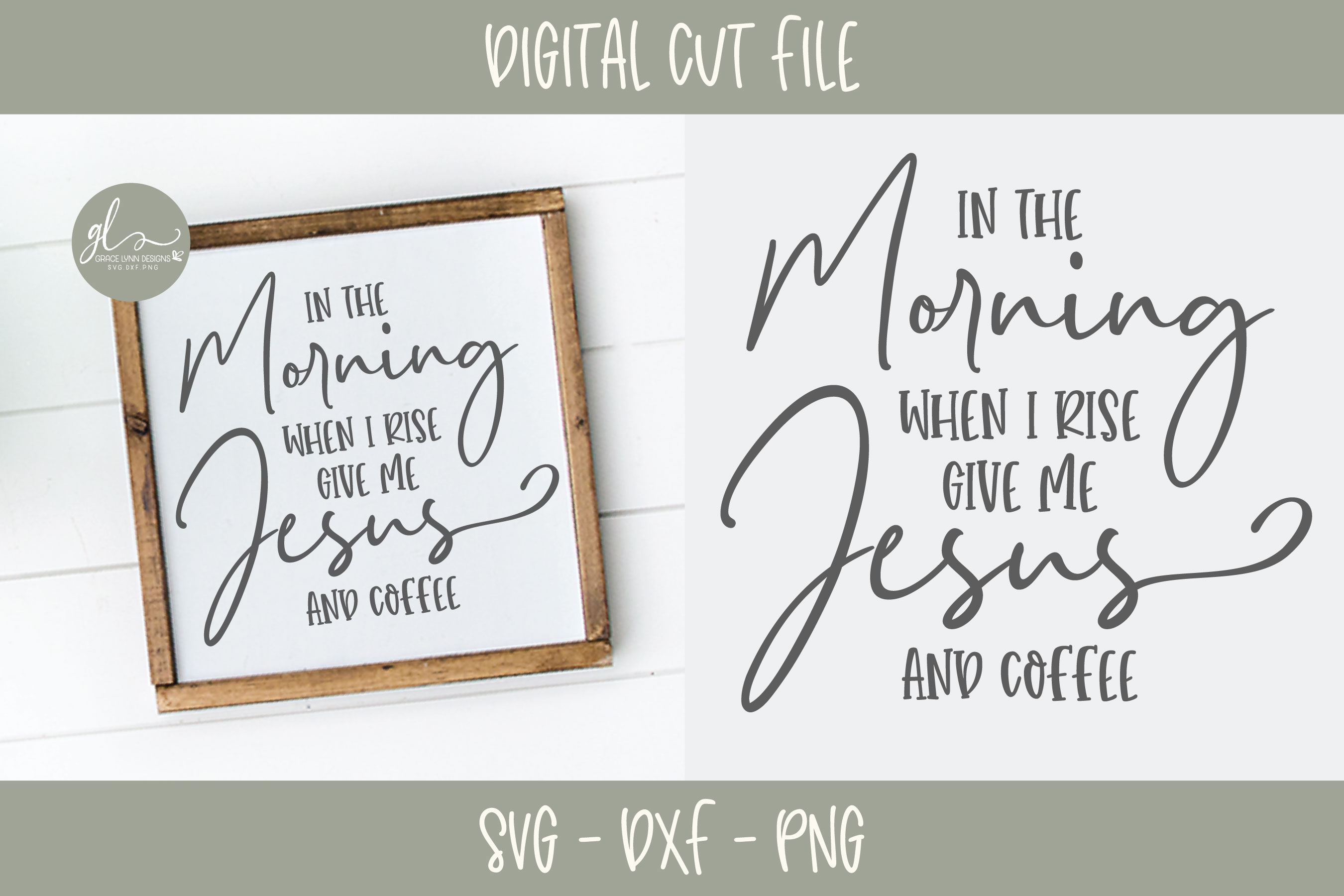 In The Morning When I Rise Give Me Jesus And Coffee - SVG example image 1