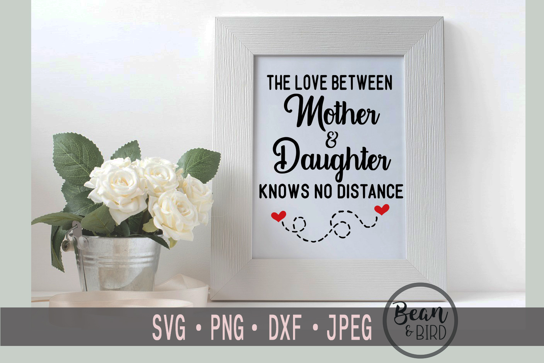 Love Between Mother & Daughter example image 3