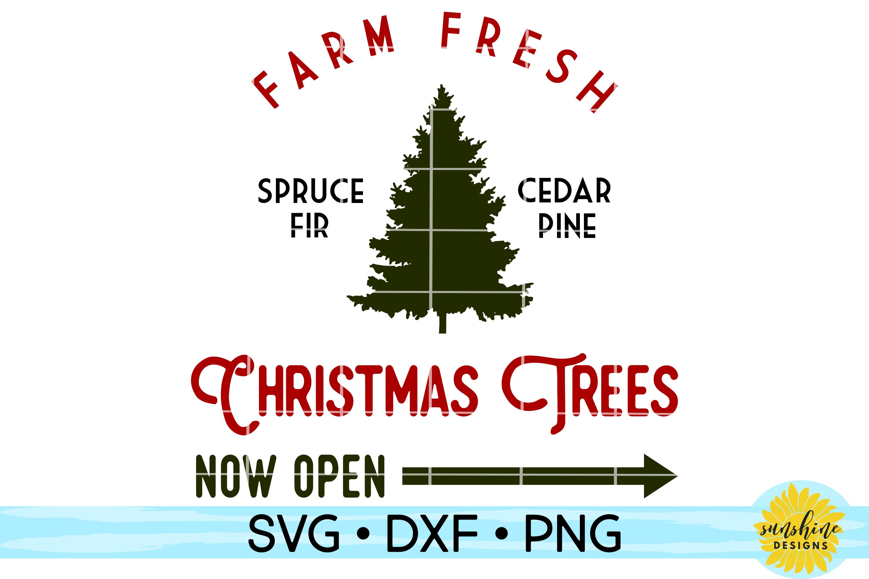 Farm Fresh Christmas Trees Svg.Farm Fresh Christmas Trees Christmas Sign Svg Dxf Png