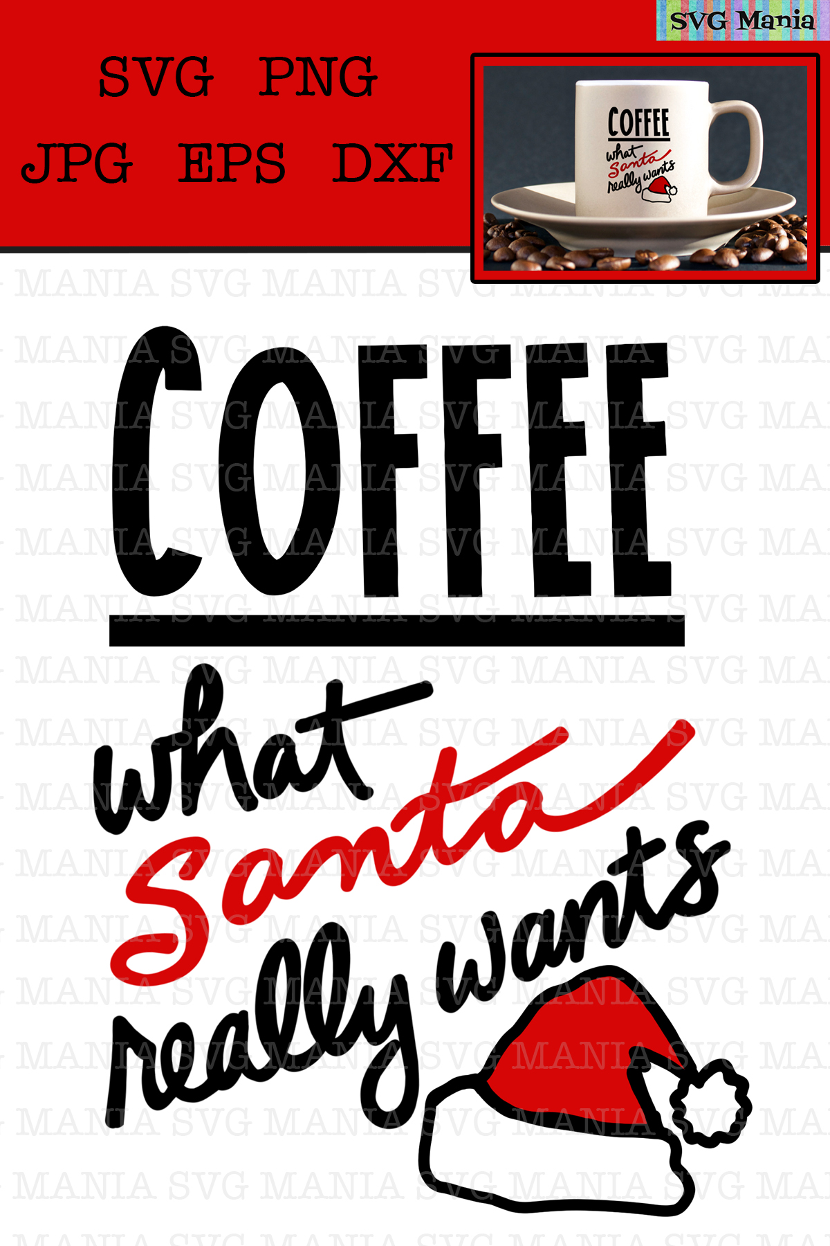 Santa Wants Coffee SVG File, Funny Christmas Coffee SVG File example image 2