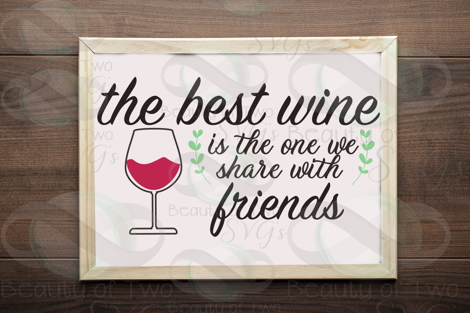 Wine svg & png, Best Wine svg, Wine Shared with friends svg, example image 1