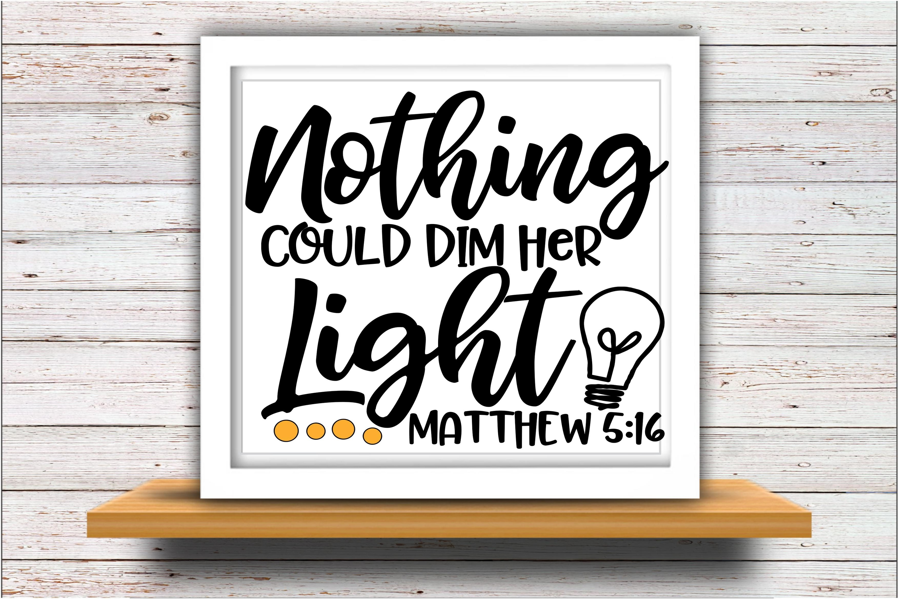 Faith svg DXF JPEG Silhouette Cameo Cricut Nothing dim Light example image 2