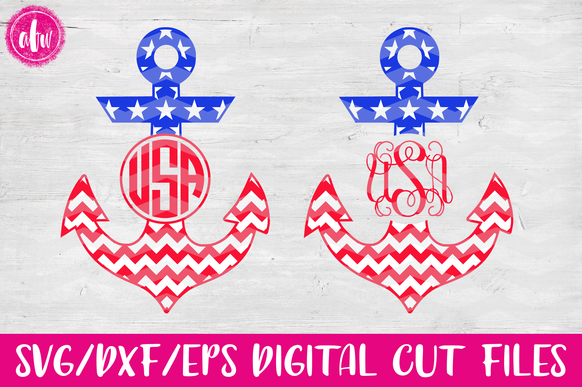 Patriotic Monogram Anchors - SVG, DXF, EPS Cut Files example image 1