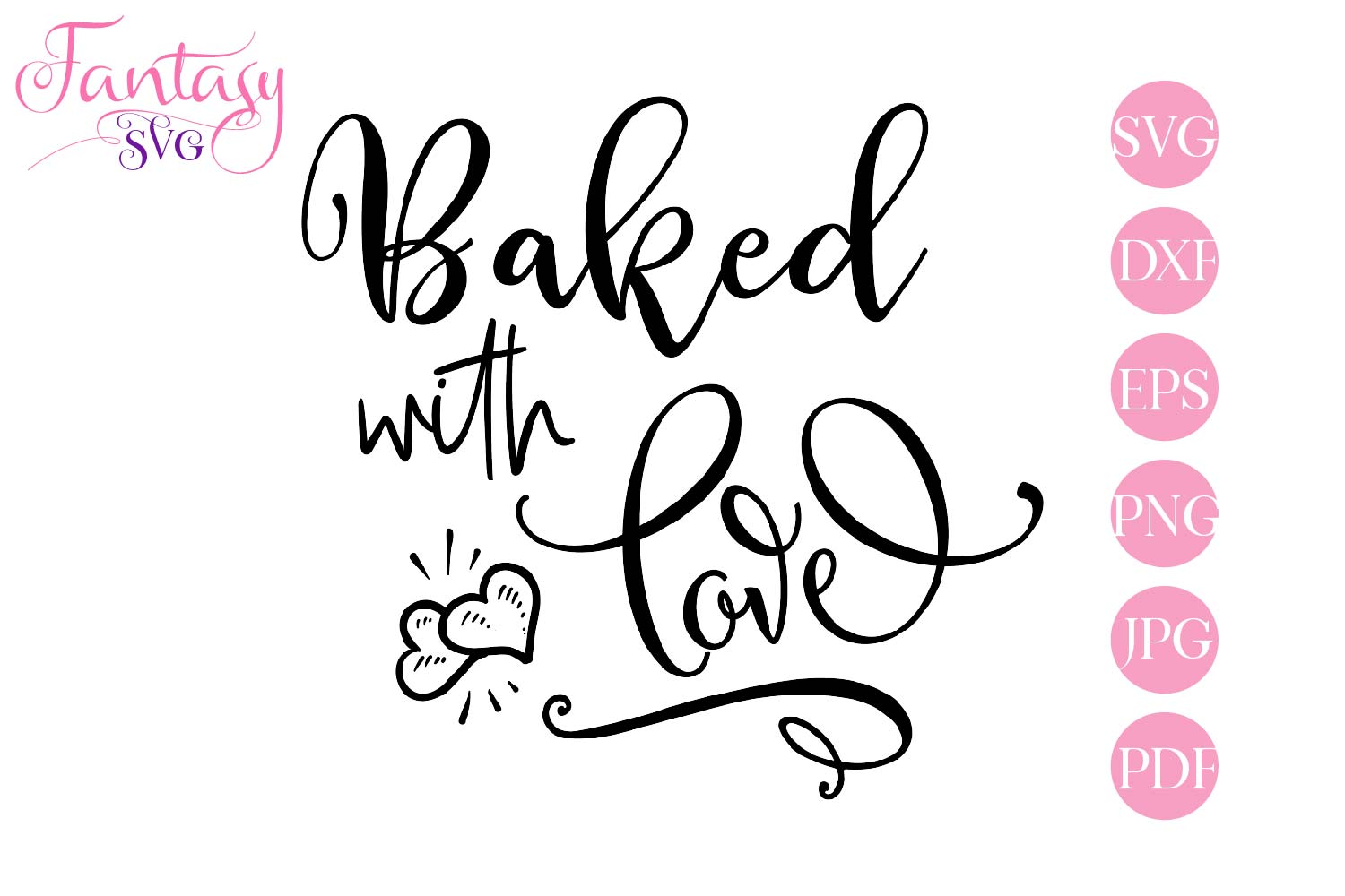 Baked With Love- svg cut file example image 2