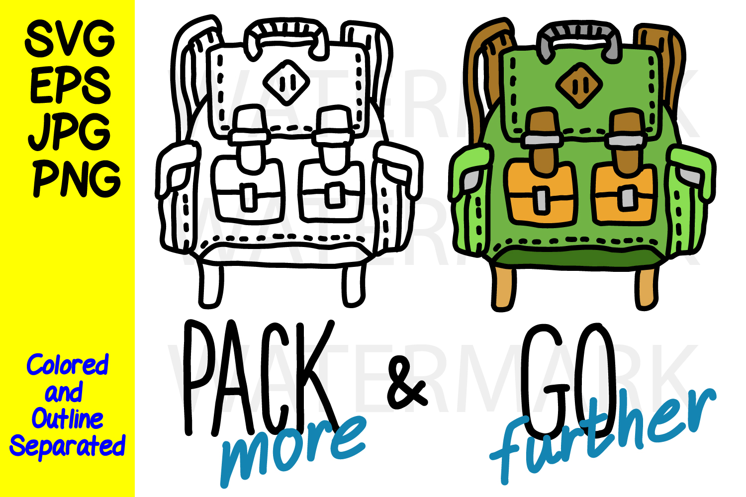 Pack More and Go Further - SVG-EPS-JPG-PNG example image 1