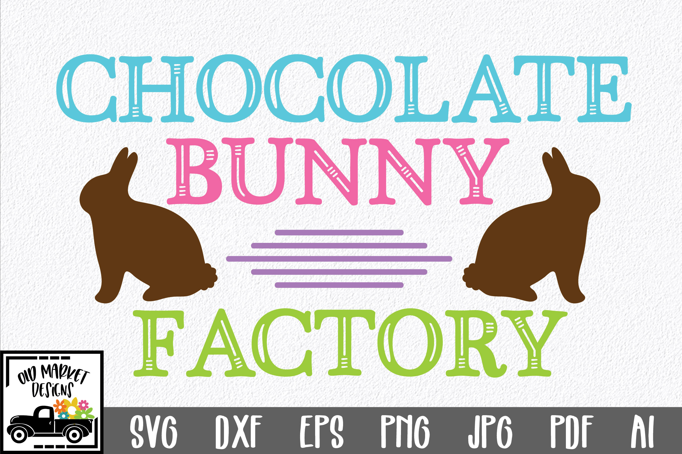 Easter SVG Cut File - Chocolate Bunny Factory SVG DXF EPS example image 1