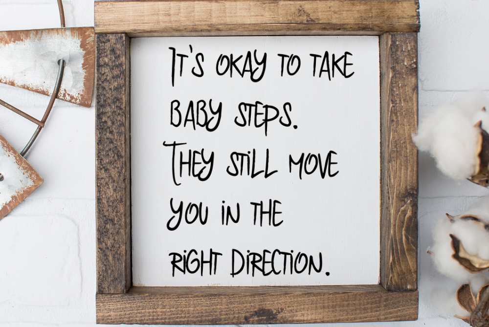 It's Okay To Take Baby Steps svg, motivational svg cut file example image 2