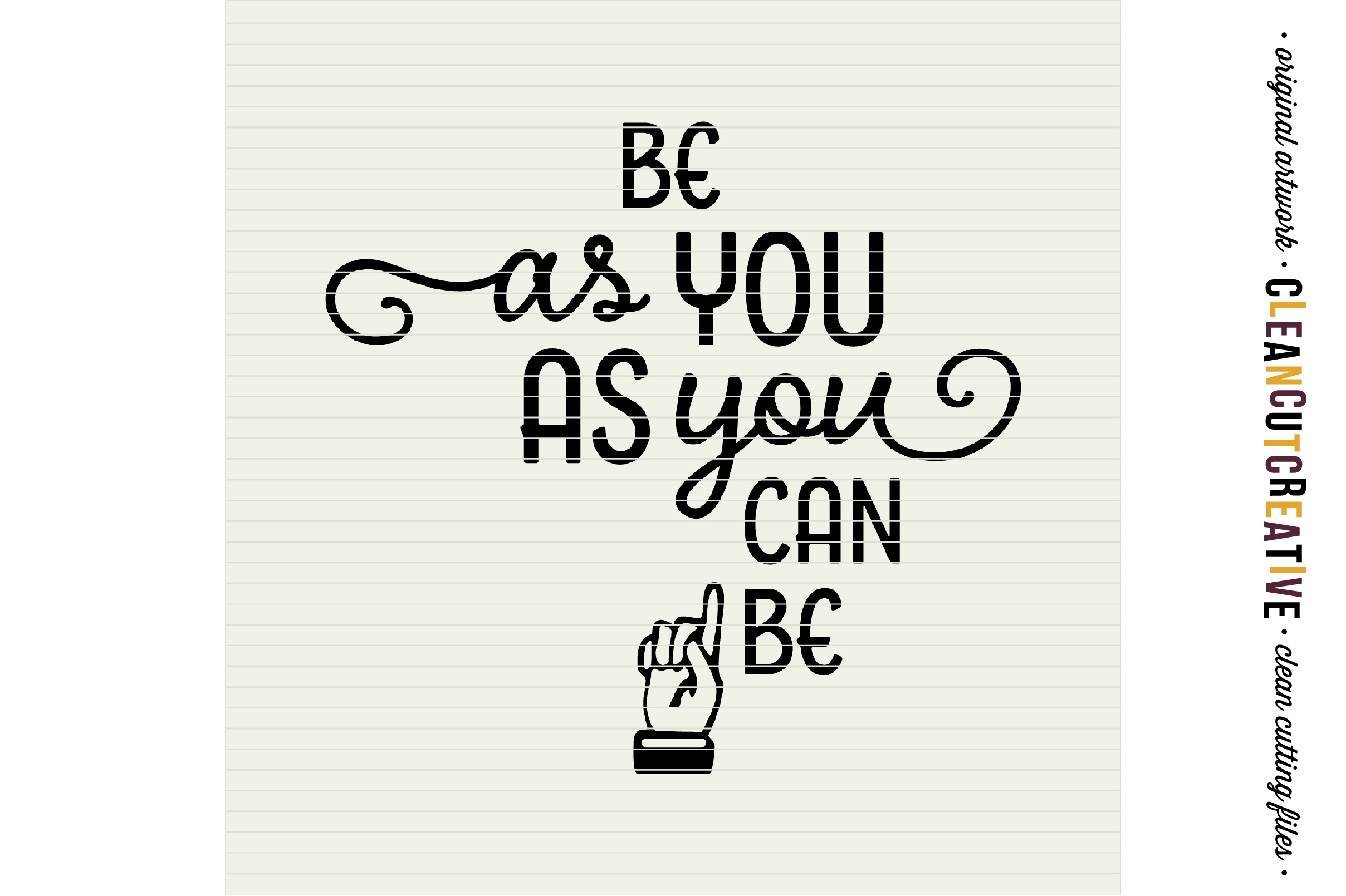 Be as YOU as you can be! - SVG DXF EPS PNG - Cricut & Silhouette - clean cutting files example image 3