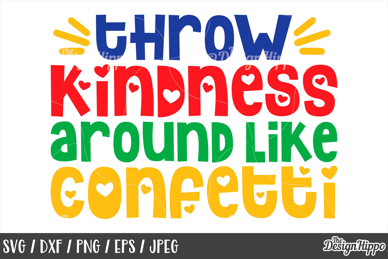 Autism Awareness, Throw Kindness Around Like Confetti, SVG