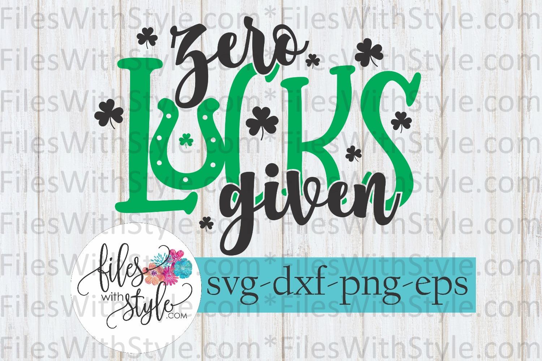 Zero Luck Shamrock Irish St Patrick's Day SVG Cutting Files example image 1