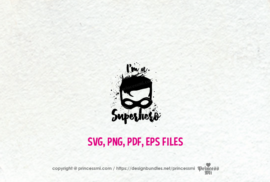 I'm a Superhero wall art / svg, eps, png file example image 2