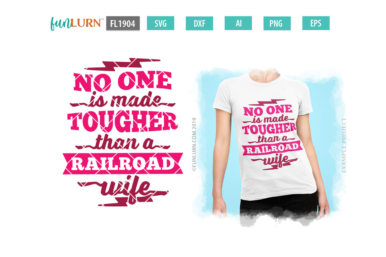 No One is Made Tougher Than a Railroad Wife SVG Cut File example image 1