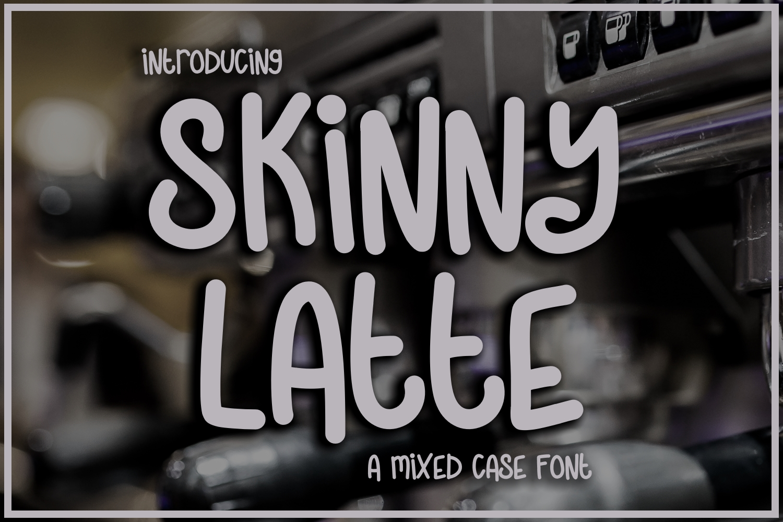 Skinny Latte example image 1