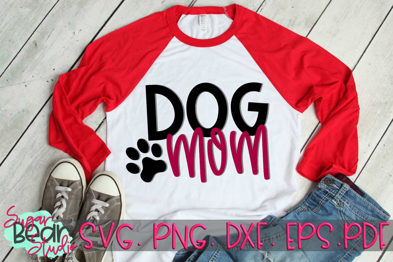 Dog Mom - A Pet SVG example image 2