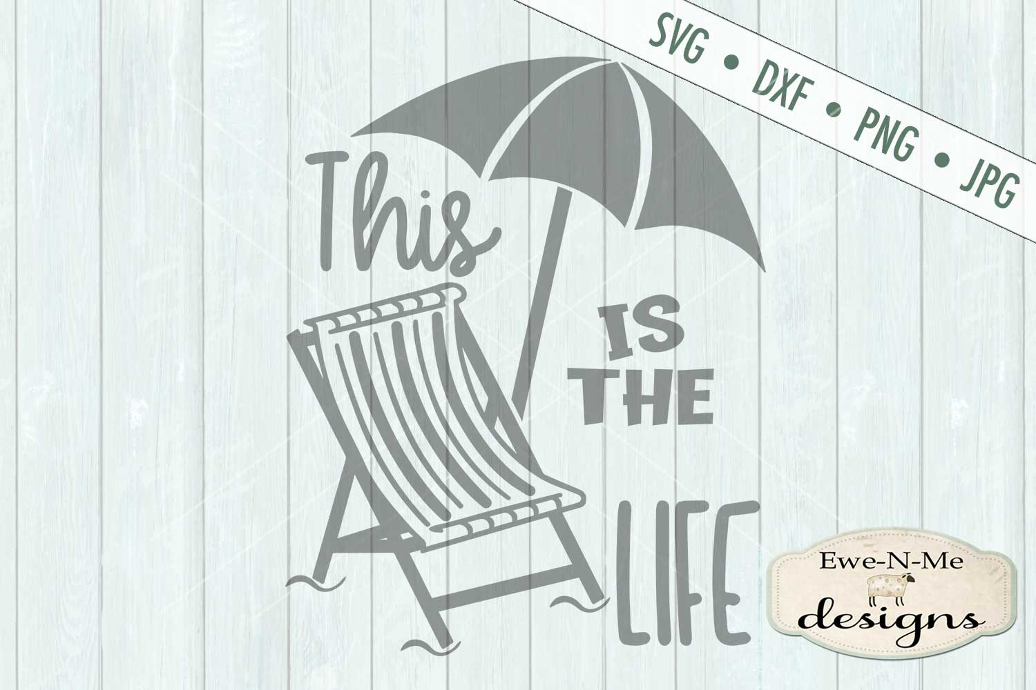 This Is The Life Beach Umbrella SVG DXF Files example image 2