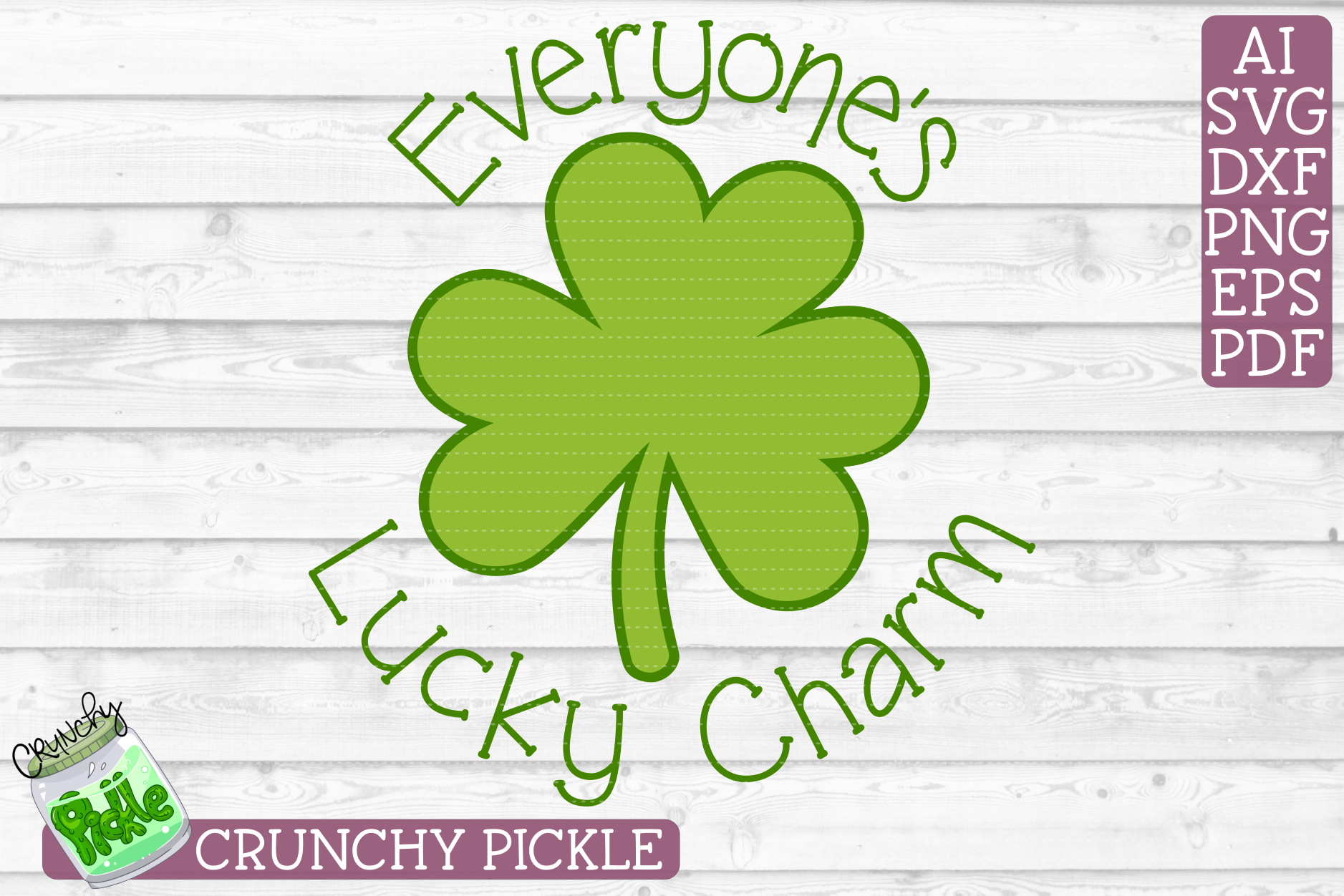 Everyone's Lucky Charm - St Patrick's Day SVG File example image 2