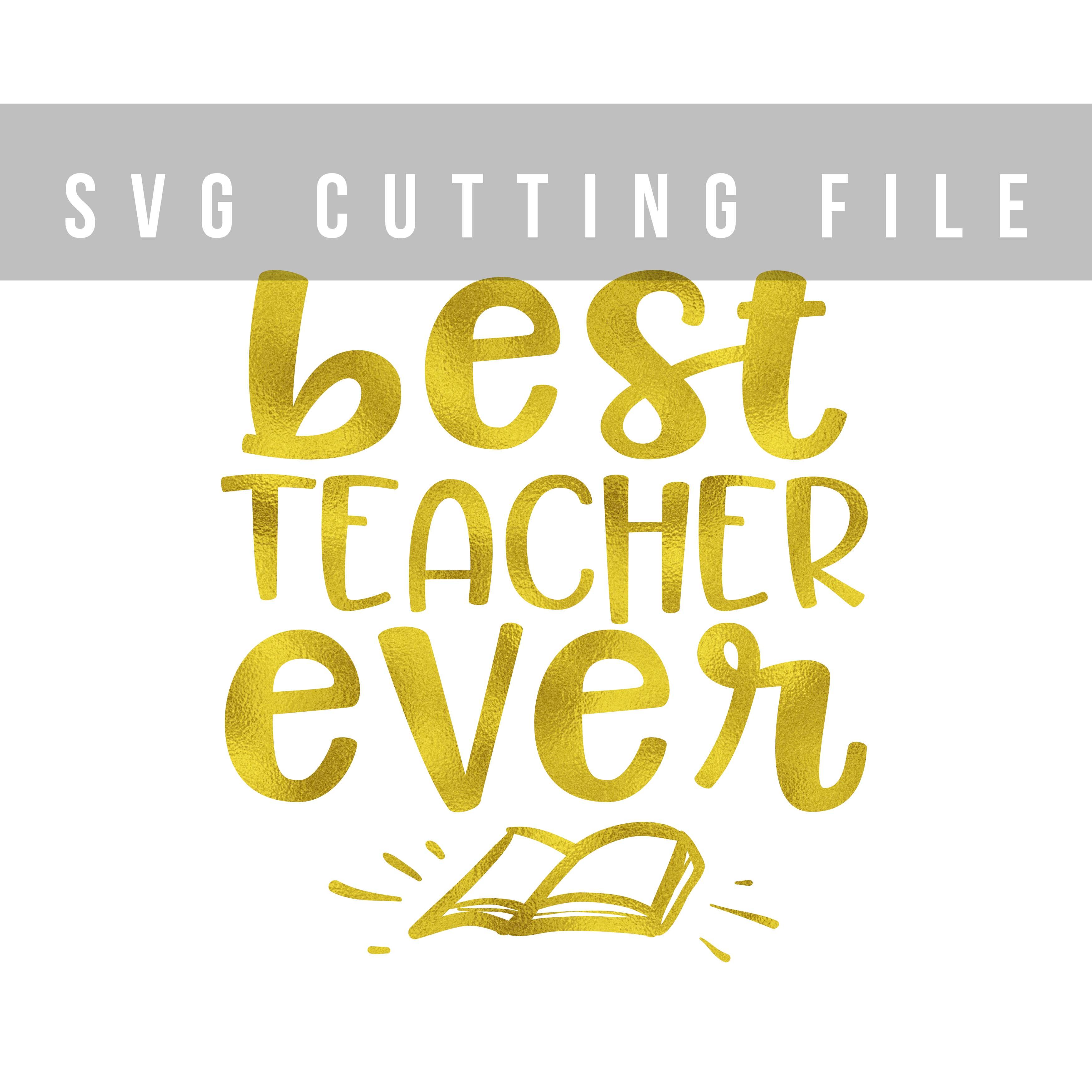 Best teacher ever SVG PNG EPS DXF Teacher SVG School svg dxf example image 2