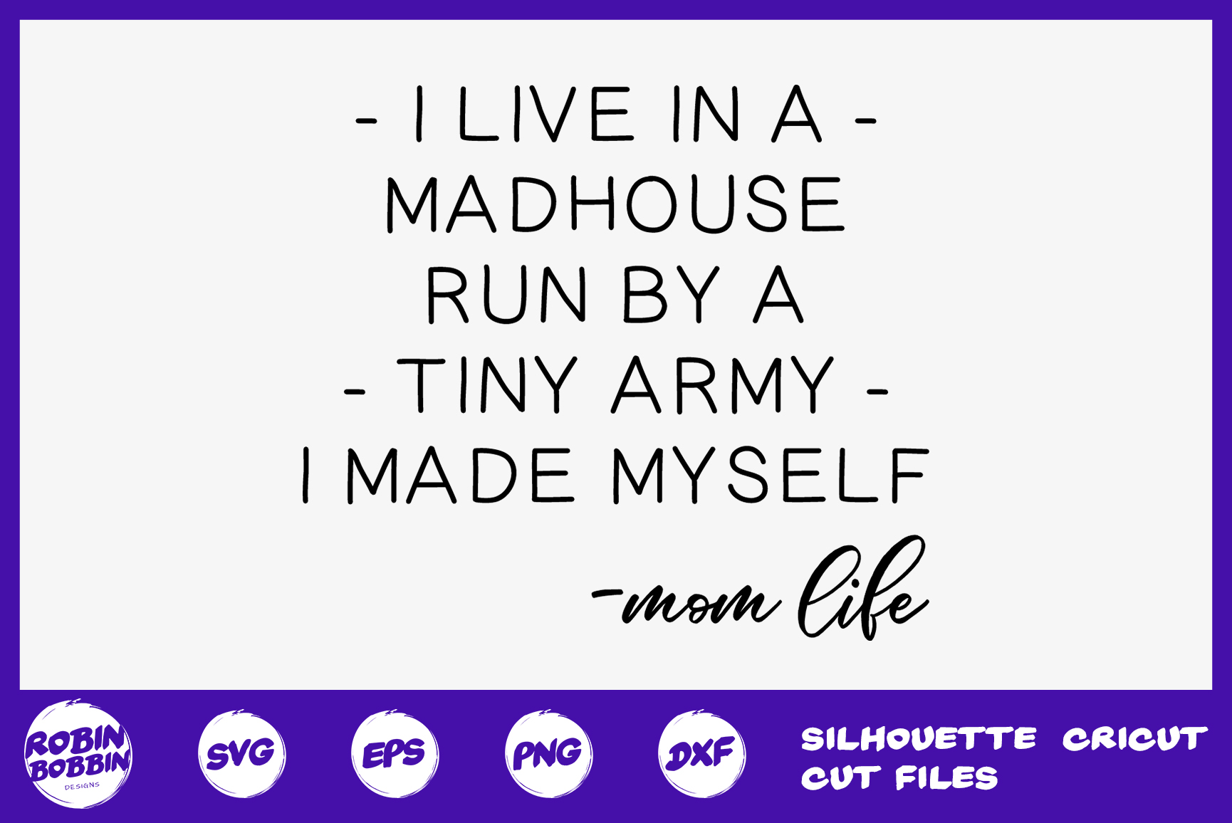 I Love in A Madhouse Mom life svg - Mother SVG DXF EPS example image 1