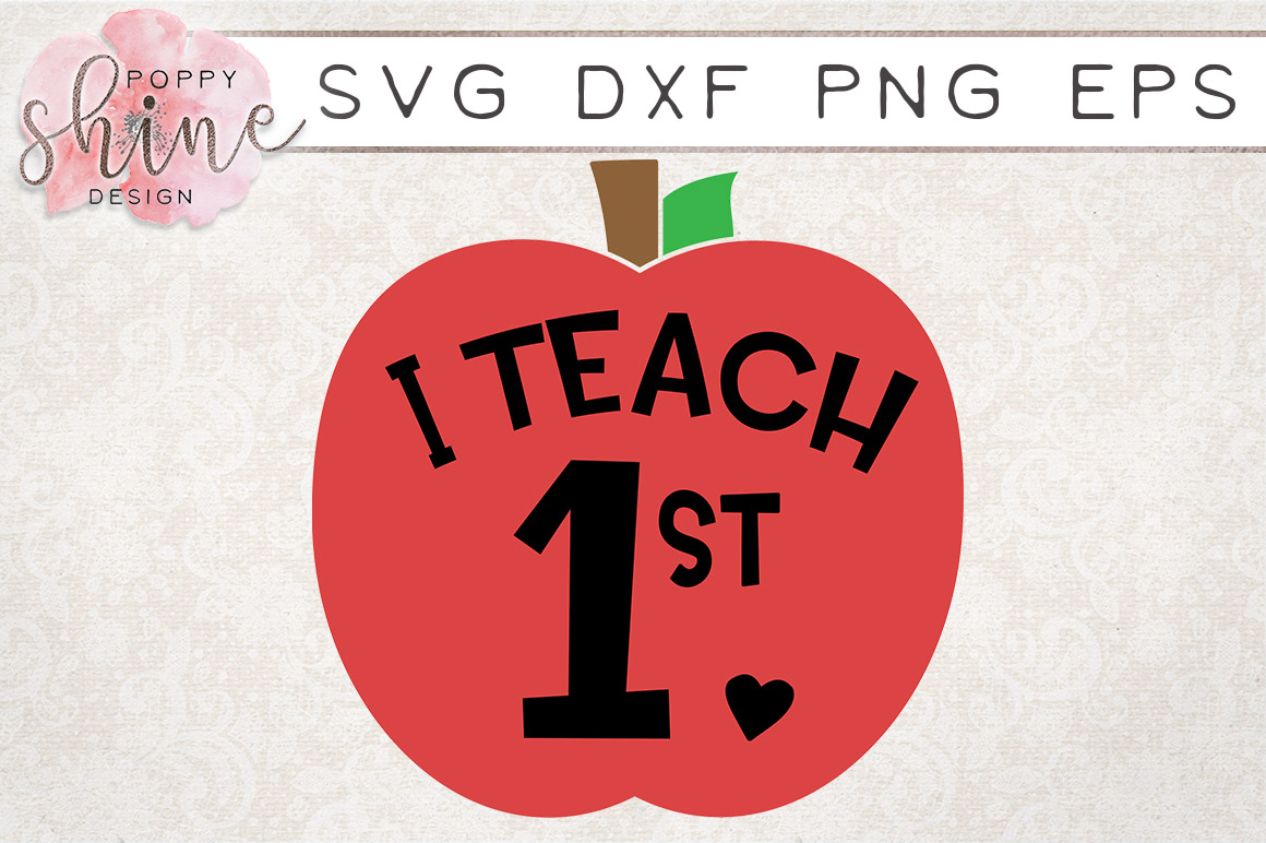 I Teach 1st SVG PNG EPS DXF Cutting Files example image 1