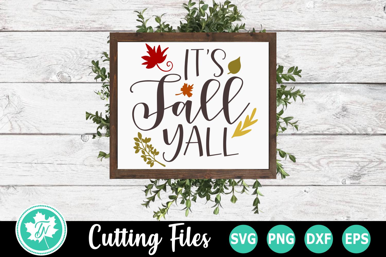 It's Fall Yall - A Fall SVG Cut File example image 1